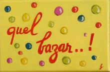 Tableau Quel bazar..! : Artiste peintre Sophie Costa