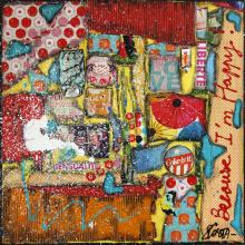 Tableau Because I'm Happy ! : Artiste peintre Sophie Costa