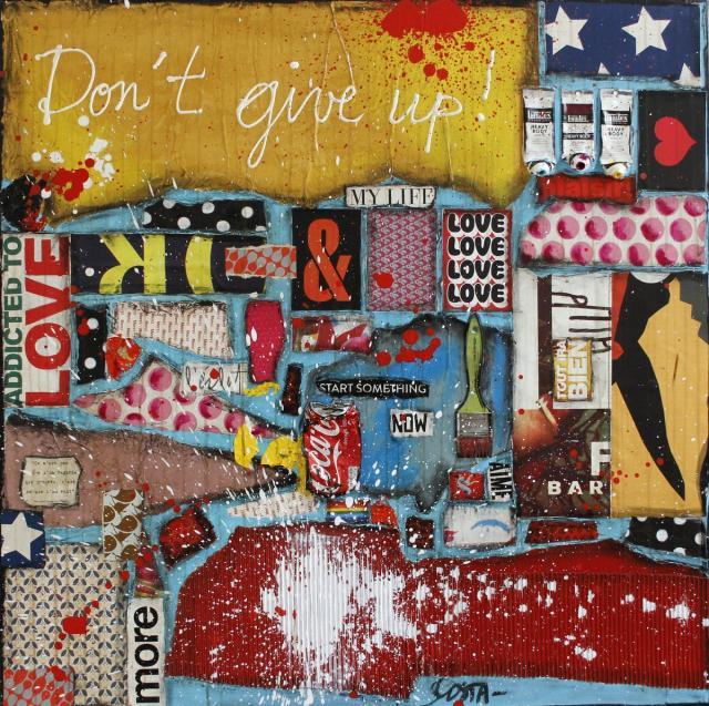 collage, couleur, énergie Tableau Contemporain, Don't give up !. Sophie Costa, artiste peintre.