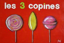 Tableau Les 3 copines (sucettes) : Artiste peintre Sophie Costa