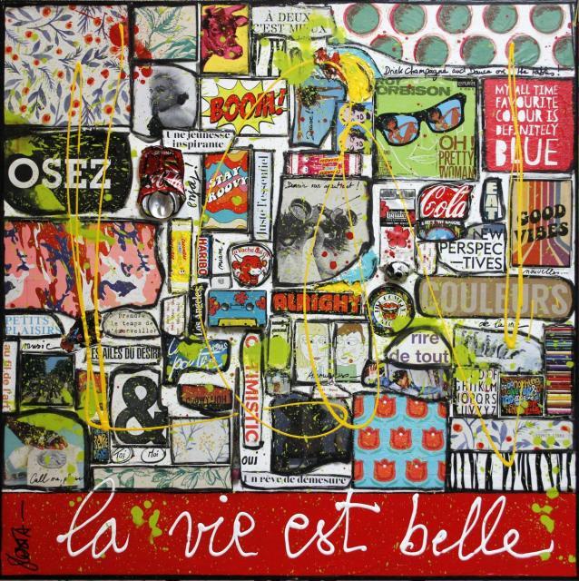 coollage, multicolore, la vie est belle Tableau Contemporain, Osez, la vie est belle !. Sophie Costa, artiste peintre.