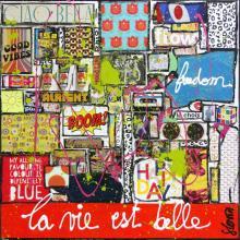 Tableau La vie est belle : Artiste peintre Sophie Costa
