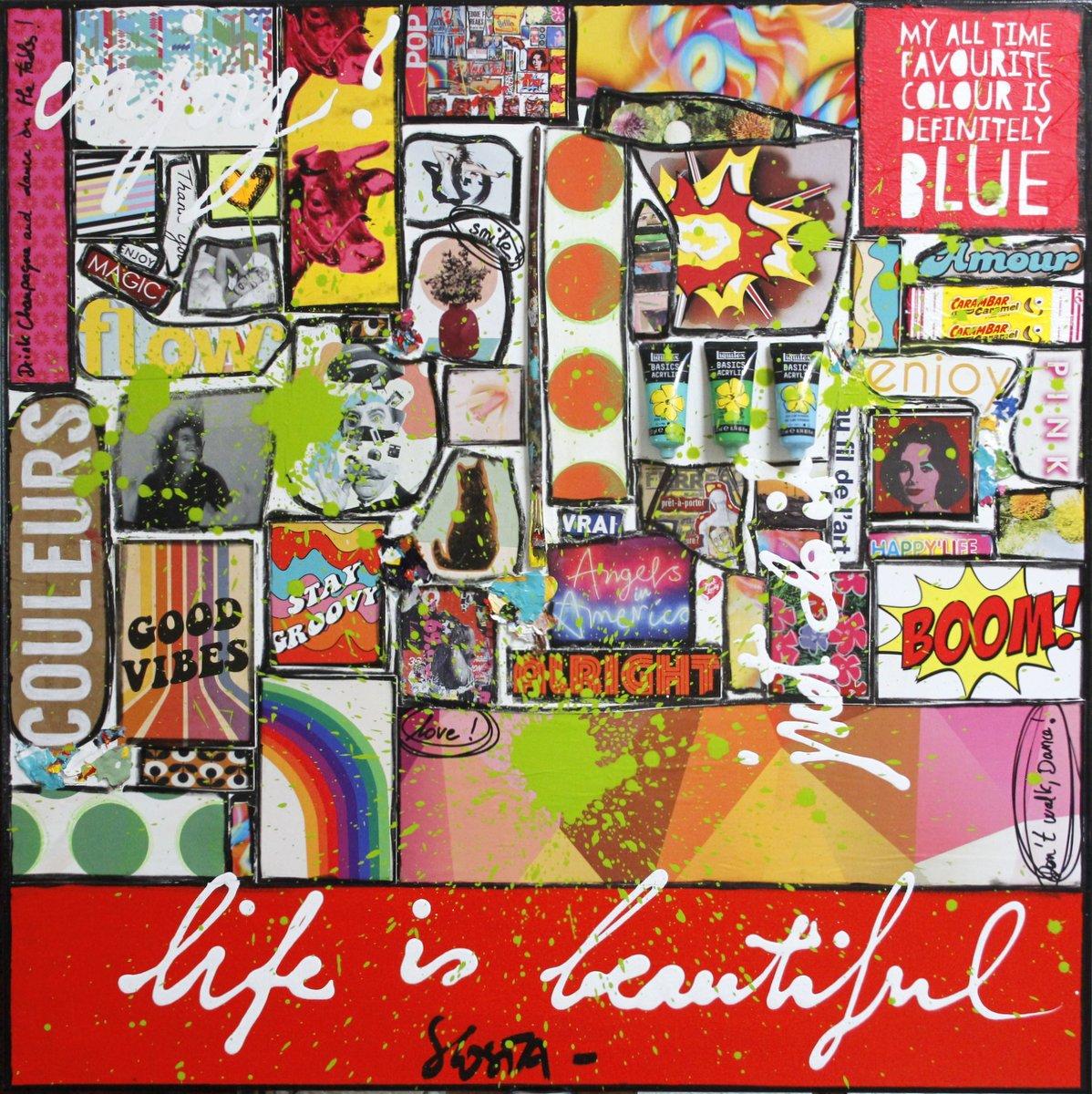 collage, multicolore, life is beautiful Tableau Contemporain, Life is beautiful. Sophie Costa, artiste peintre.