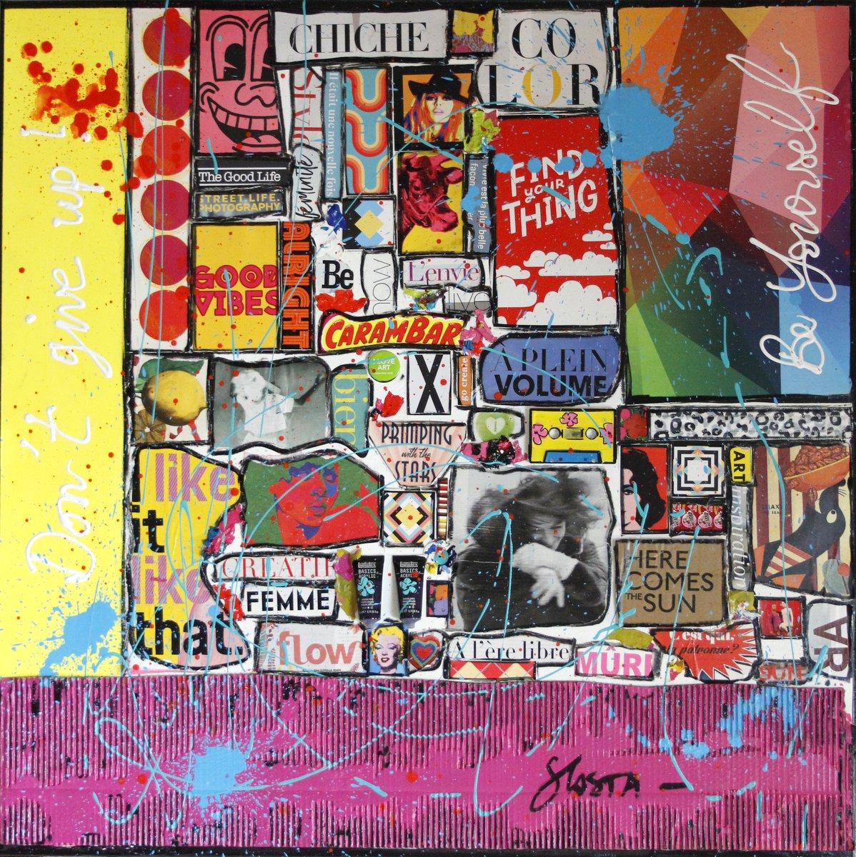 collage, couleurs, positif Tableau Contemporain, Don't give up !. Sophie Costa, artiste peintre.